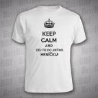 Keep Calm and dej to jinýho hrníčku - Pánské triko bílé s černým potiskem - velikost S