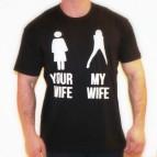 Your WIFE - My WIFE - triko černé s bílým potiskem - velikost XXXL