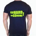 Go Hard or Go Home - triko námořnicky modré se světle zeleným potiskem (na zádech) - velikost XL