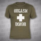 Orgasm Donor - pánské triko khaki s bílým potiskem - velikost M
