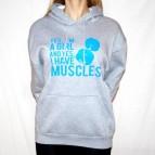 Yes, I'm a girl, and yes I have a muscles -šedá mikina s kapucí - světle modrý potisk - velikost L