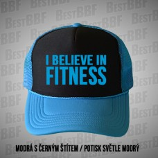 I Believe in Fitness - Kšiltovka Trucker