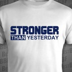 STRONGER than yesterday