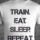 Train, eat, sleep, repeat
