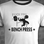 Fuck Stress - Bench press