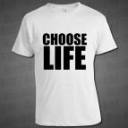Choose Life - Pánské triko