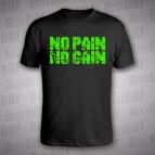 No Pain - No Gain - POPRASKANÉ - pánské triko černé s neon zeleným potiskem - velikost XXXL
