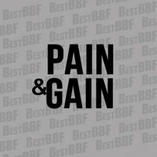 Pain&Gain